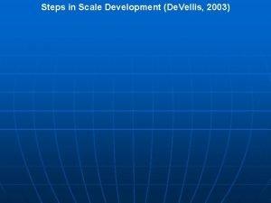 Steps in Scale Development De Vellis 2003 Steps