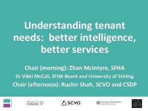 Understanding tenant needs better intelligence better services Chair