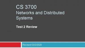 CS 3700 Networks and Distributed Systems Test 2