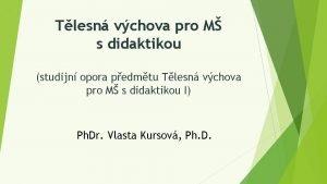 http Tlesn vchova pro M s didaktikou studijn