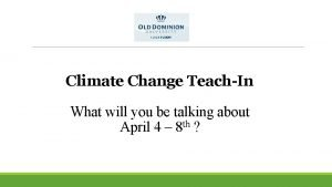 Climate Change TeachIn What will you be talking