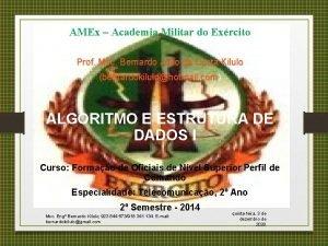 AMEx Academia Militar do Exrcito Prof Msc Bernardo
