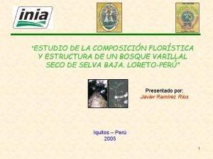 ESTUDIO DE LA COMPOSICIN FLORSTICA Y ESTRUCTURA DE