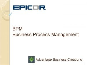 BPM Business Process Management Advantage Business Creations 1