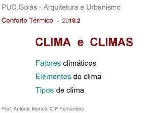 PUC Gois Arquitetura e Urbanismo Conforto Trmico 2018