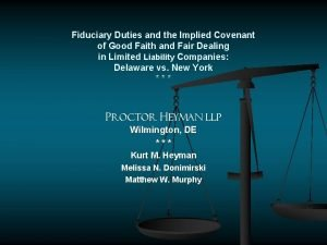 Fiduciary Duties and the Implied Covenant of Good