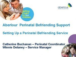 Aberlour Perinatal Befriending Support Setting Up a Perinatal