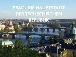 PRAG DIE HAUPTSTADT DER TSCHECHISCHEN REPUBLIK GRUPPEN NR