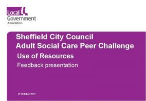 Sheffield City Council Adult Social Care Peer Challenge