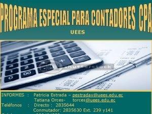 UEES INFORMES Telfonos Patricia Estrada pestradavuees edu ec