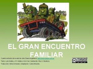 EL GRAN ENCUENTRO FAMILIAR Cuento extrado de la