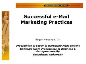 Successful eMail Marketing Practices Bagus Nurcahyo Dr Programme