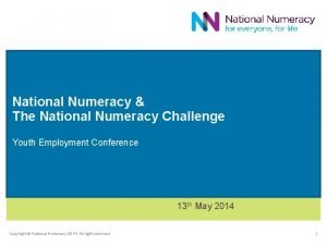 National Numeracy The National Numeracy Challenge Youth Employment