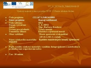 VY32INOVACETMM 23660 BOU Vukov materil v rmci projektu