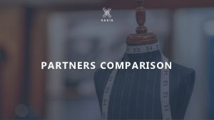 PARTNERS COMPARISON PREFERED AD SERVING PARTNERS WHO ARE