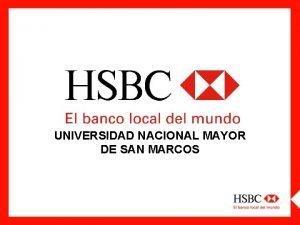 UNIVERSIDAD NACIONAL MAYOR DE SAN MARCOS DESCUBRIENDO HSBC