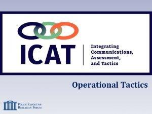 Operational Tactics Operational Tactics St Louis Incident 2