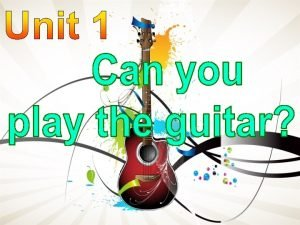 guitar play the guitar drums play the drums