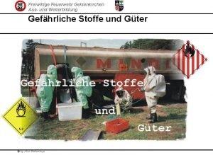 Freiwillige Feuerwehr Gelsenkirchen Aus und Weiterbildung Gefhrliche Stoffe