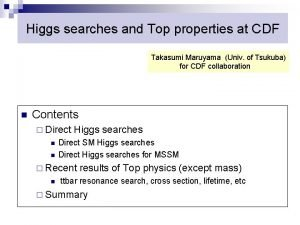 Higgs searches and Top properties at CDF Takasumi