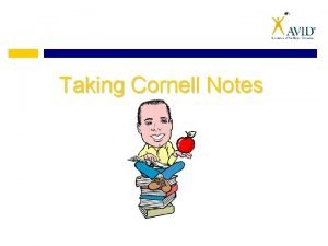 Taking Cornell Notes What do Cornell Notes Look