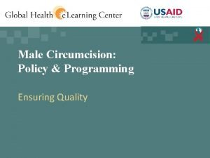 Male Circumcision Policy Programming Ensuring Quality Knowledge Check