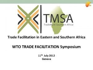 Trade Facilitation in Eastern and Southern Africa WTO