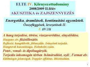 ELTE IV Krnyezettudomny ELTE Krnyezettudomny 20072008 II flv