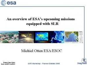 An overview of ESAs upcoming missions equipped with