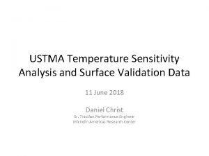 USTMA Temperature Sensitivity Analysis and Surface Validation Data
