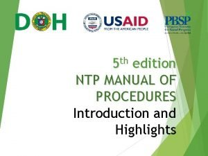 5 th edition NTP MANUAL OF PROCEDURES Introduction