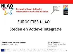 EUROCITIESNLAO Steden en Actieve Integratie LAO Rotterdam National