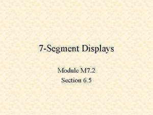 7 Segment Displays Module M 7 2 Section