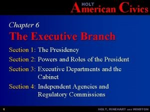 American Civics HOLT Chapter 6 The Executive Branch