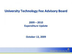 University Technology Fee Advisory Board 2009 2010 Expenditure