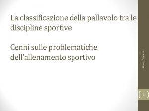 Cenni sulle problematiche dellallenamento sportivo Alberto Di Mattia