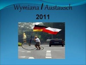 Wymiana Austausch 2011 Przywitanie grupy niemieckiej Ankunft nach