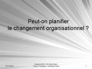 Peuton planifier le changement organisationnel 02122020 Dauphine DEA