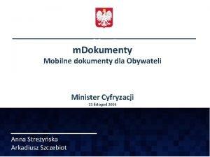 m Dokumenty Mobilne dokumenty dla Obywateli Minister Cyfryzacji