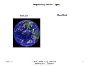 Programacin Orientada a Objetos Mundo Virtual Mundo Real