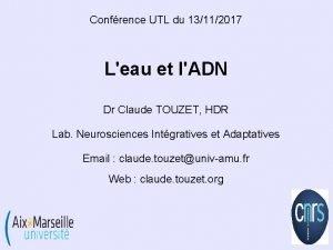 Confrence UTL du 13112017 Leau et lADN Dr