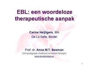 EBL een woordeloze therapeutische aanpak Carine Heijligers MA