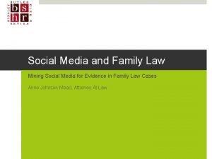 Social Media and Family Law Mining Social Media