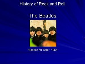 History of Rock and Roll The Beatles Beatles
