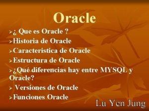 Oracle Que es Oracle Historia de Oracle Caracteristica
