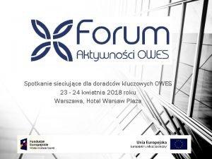 Spotkanie sieciujce dla doradcw kluczowych OWES 23 24