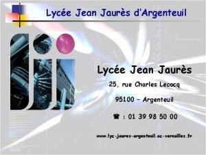 Lyce Jean Jaurs dArgenteuil Lyce Jean Jaurs 25