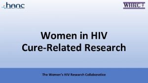 Women in HIV CureRelated Research The Womens HIV