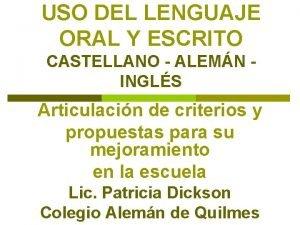 USO DEL LENGUAJE ORAL Y ESCRITO CASTELLANO ALEMN