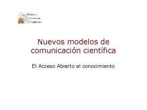 Nuevos modelos de comunicacin cientfica El Acceso Abierto